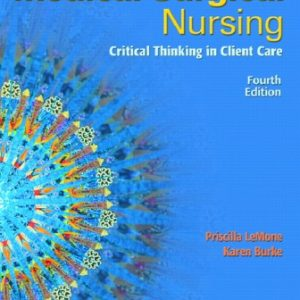 Test Bank for Medical-Surgical Nursing: Critical Thinking in Client Care Single Volume 4th Edition LeMone