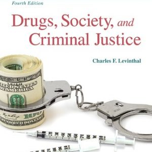 Test Bank for Drugs Society and Criminal Justice 4th Ediiton Levinthal
