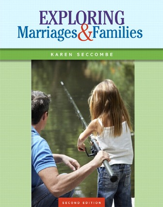 Test Bank for Exploring Marriages and Families 2nd Edidtion Seccombe