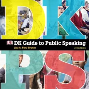 Test Bank for DK Guide to Public Speaking 3rd Edition Ford-Brown