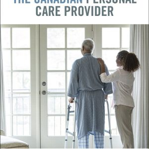 Test Bank for The Canadian Personal Care Provider 1st Edition Wolgin