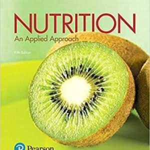 Test Bank for Nutrition: An Applied Approach 4th Edition Thompson