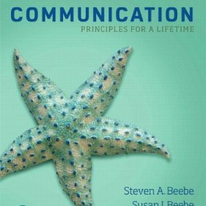 Test Bank for Communication: Principles for a Lifetime 7th Edition Beebe