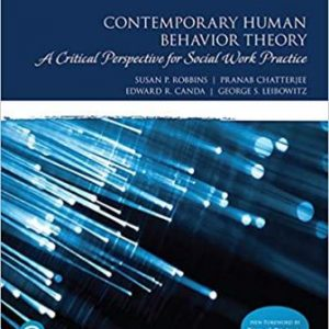 Test Bank for Contemporary Human Behavior Theory: A Critical Perspective for Social Work Practice 4th Edition Robbins