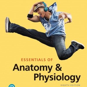 Test Bank for Essentials of Anatomy and Physiology 8th Edition Martini