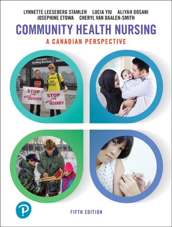 Solution Manual for Community Health Nursing: A Canadian Perspective 5th Edition Leeseberg Stamler