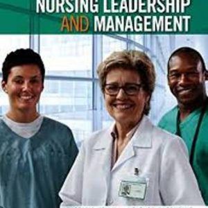 Test Bank for Nursing Leadership and Management 3rd Edition Kelly