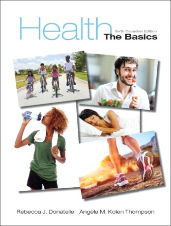 Test Bank for Health: The Basics 6th Canadian Edition Donatelle