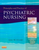 Test Bank for Principles and Practice of Psychiatric Nursing 10th Edition Stuart