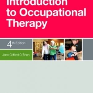 Test Bank for Introduction to Occupational Therapy 4th Edition O'Brien