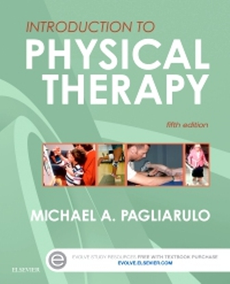 Test Bank for Introduction to Physical Therapy 5th Edition Pagliarulo