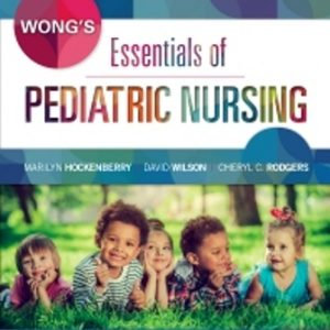 Test Bank for Wong's Essentials of Pediatric Nursing 10th Edition Hockenberry