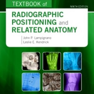 Test Bank for Bontrager's Textbook of Radiographic Positioning and Related Anatomy 9th Edition Lampignano