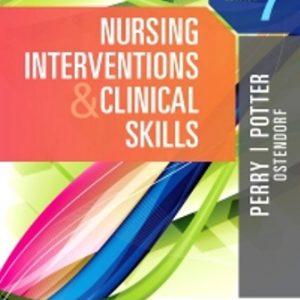 Test Bank for Nursing Interventions and Clinical Skills 7th Edition Perry