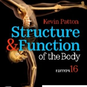 Test Bank for Structure and Function of the Body 16th Edition Patton