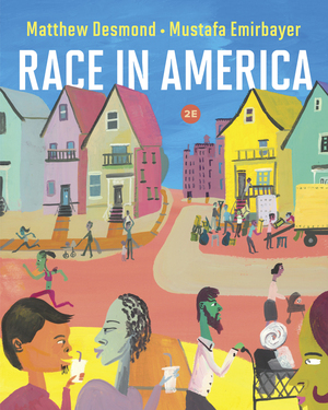 Test Bank for Race in America 2nd Edition Desmond