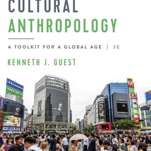 Test Bank for Cultural Anthropology 3rd edition Guest