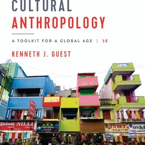 Test Bank for Essentials of Cultural Anthropology 3rd edition Guest
