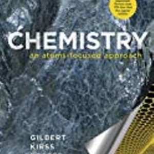 Test Bank for Chemistry: An Atoms-Focused Approach 2nd Edition Gilbert