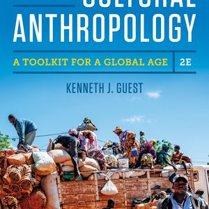 Test Bank for Essentials of Cultural Anthropology 2nd edition Guest