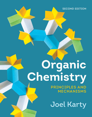 Test Bank for Organic Chemistry Principles and Mechanisms 2nd edition Karty