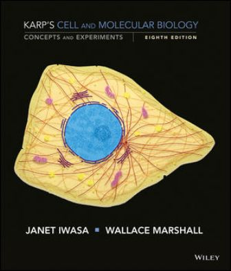 Test Bank for Cell and Molecular Biology 8th Edition Karp