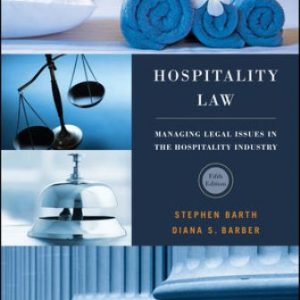 Test Bank for Hospitality Law 5th Edition Barth