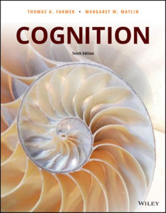 Test Bank for Cognition 10th Edition Farmer