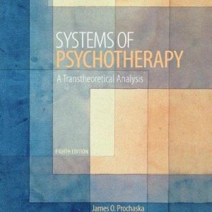 Test Bank for Systems of Psychotherapy a Transtheoretical Analysis 8th Edition Prochaska