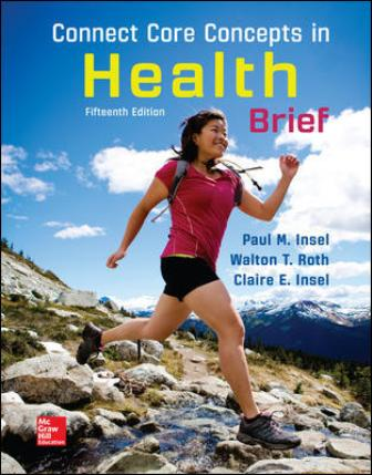 Test Bank for Connect Core Concepts in Health BRIEF 15th Edition Insel