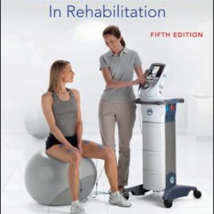 Test Bank for Therapeutic Modalities in Rehabilitation 5th Edition Prentice