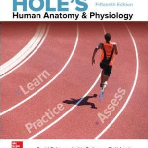 Solution Manual for Hole's Human Anatomy & Physiology 15th Edition Shier