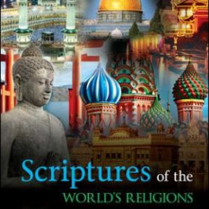 Test Bank for Scriptures of the World's Religions 6th Edition Fieser