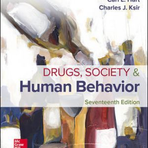 Test Bank for Drugs Society and Human Behavior 17th Edition Hart