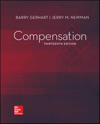 Solution Manual for Compensation 13th Edition Gerhart
