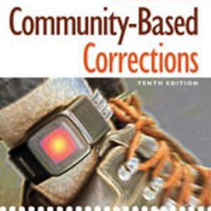 Solution Manual for Community-Based Corrections 10th Edition Alarid