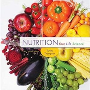 Test Bank for Nutrition Your Life Science 2nd Edition Turley