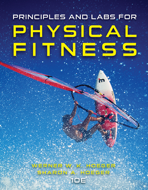 Test Bank for Principles and Labs for Physical Fitness 10th Edition Hoeger