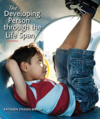 Test Bank for Developing Person Through the Life Span 10th Edition Berger