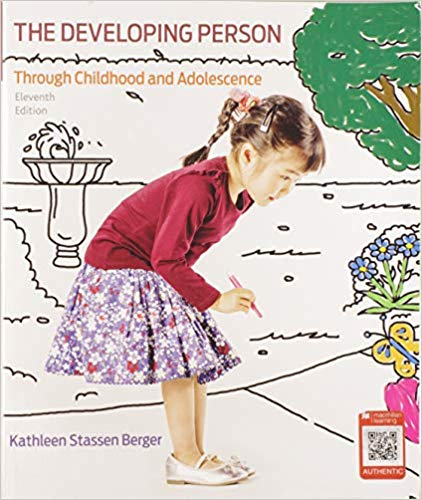 Test Bank for Developing Person Through Childhood and Adolescence 11th Edition Stassen Berger