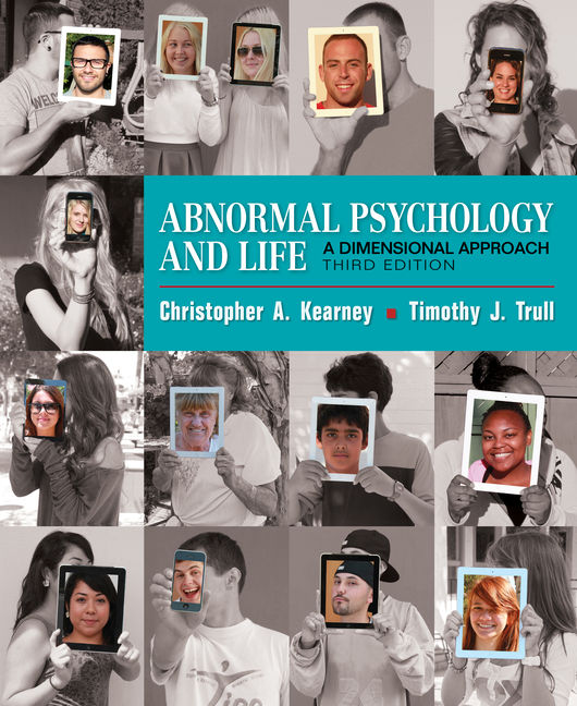 Test Bank for Abnormal Psychology and Life: A Dimensional Approach 3rd edition Kearney