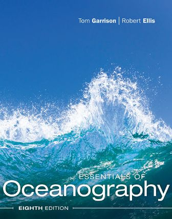 Test Bank for Essentials of Oceanography 8th Edition Garrison
