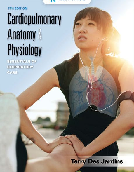 Test Bank for Cardiopulmonary Anatomy and Physiology 7th Edition Des Jardins