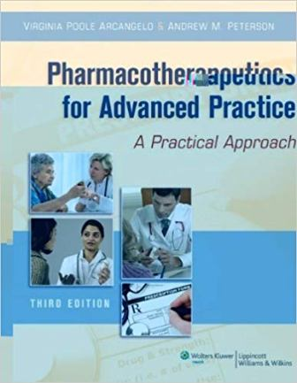 Test Bank for Pharmacotherapeutics for Advanced Practice 3rd Edition Arcangelo