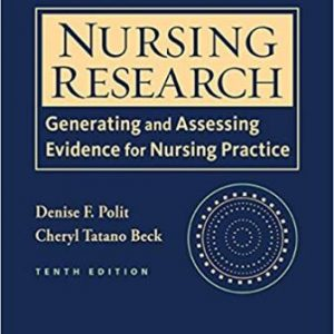 Test Bank for Nursing Research: Generating and Assessing Evidence for Nursing Practice 10th edition Polit