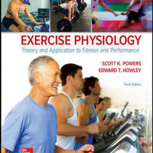 Solution Manual for Exercise Physiology: Theory and Application to Fitness and Performance 10th Edition Powers