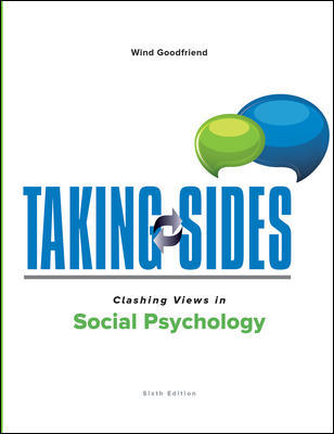 Solution Manual for Taking Sides: Clashing Views in Social Psychology 6th Edition Goodfriend