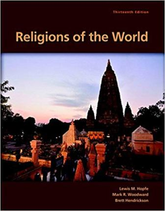 Test Bank for Religions of the World 13th Edition Hopfe