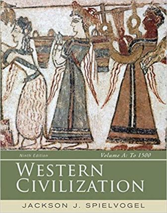 Test Bank for Western Civilization: Volume A: To 1500 9th Edition Spielvogel