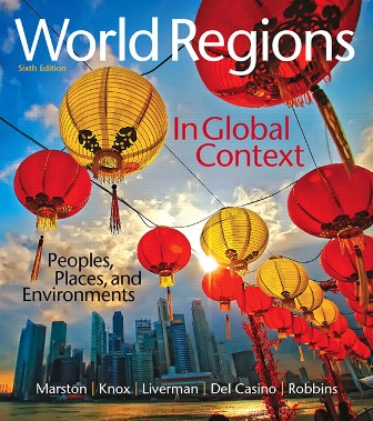 Test Bank for World Regions in Global Context: Peoples Places and Environments 6th Edition Marston